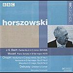 Mieczyslaw Horszowski Horszowski - Bach, Mozart, Chopin, Debussy