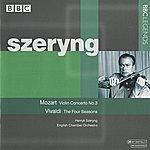 Henryk Szeryng Szeryng - Mozart: Violin Concerto No. 3 - Vivaldi - The Four Seasons
