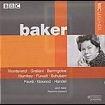 Dame Janet Baker Baker - Monteverdi, Gratiani, Barringcloe, Humfrey, Purcell, Schubert, Faure, Gounod, Handel (1971)