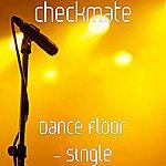 Checkmate Dance Floor - Single