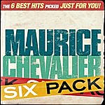 Maurice Chevalier Six Pack - Maurice Chevalier - Ep