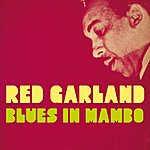 Red Garland Blues In Mambo