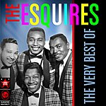The Esquires The Very Best Of The Esquires