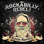 Ronnie Hawkins Rockabilly Rebel!