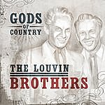 The Louvin Brothers Gods Of Country - The Louvin Brothers