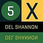 Del Shannon 5 X Del Shannon - Ep