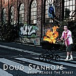 Doug Stanhope From Across The Street