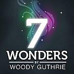Woody Guthrie 7 Wonders - Woody Guthrie - Ep