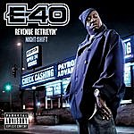 E-40 Revenue Retrievin': Night Shift