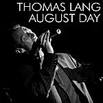 Thomas Lang August Day