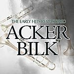 Acker Bilk Early Hits (Re-Mastered)