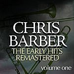 Chris Barber Early Hits (Re-Mastered)