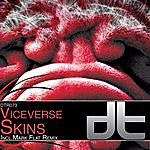 Vice Verse Skins