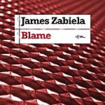 James Zabiela Blame