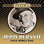 Jimmy Durante Forever Gold - Inka Dinka Doo (Remastered)
