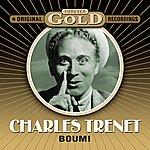 Charles Trenet Forever Gold - Boum! (Remastered)