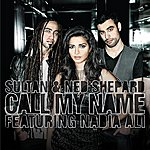 Sultan Call My Name (Featuring Nadia Ali)