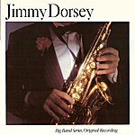 Jimmy Dorsey Big Band Series - Live From The Panther Room, Pennsylvania Hotel, Nyc