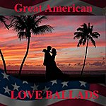 Wild Life Great American Love Ballads