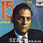 Julio Jaramillo 15 Años De Exitos