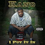 Kano I Put It In