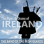 The Band Of The Irish Guards The Pipes And Drums Of Ireland