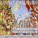 London Philharmonic Orchestra Chausson: Symphony In B-Flat Major & Poème De L'amour Et De La Mer