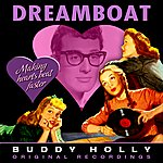 Buddy Holly Dreamboat (Remastered)