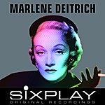 Marlene Dietrich Six Play: Marlene Dietrich (Remastered) - Ep