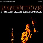 Steve Lacy Steve Lacy Plays Thelonious Monk - Reflections