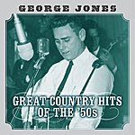 George Jones Great Country Hits Of The 50's
