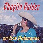 Chayito Valdez En Los Palenques
