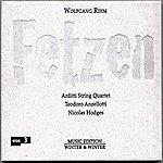 Arditti String Quartet Rihm: Fetzen