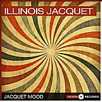 Illinois Jacquet Jacquet Mood