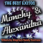 Latin The Best Exitos: Monchy & Alexandra (Tribute By Alegria And Sandy Contrera)