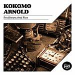 Kokomo Arnold Red Beans And Rice