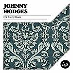 Johnny Hodges Far Away Blues
