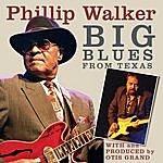 Phillip Walker Big Blues From Texas(Remixed)