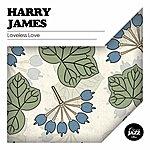 Harry James Loveless Love