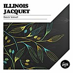 Illinois Jacquet Black Velvet