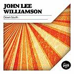 John Lee Williamson Down South