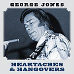 George Jones Heartaches And Hangovers