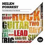 Helen Forrest Too Marvelous For Words
