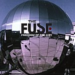 Fuse Freedom Of The City