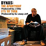 Dynas The Apartment B/W It's My Turn