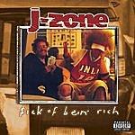 J-Zone $ick Of Bein Rich
