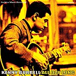 Kenny Burrell All Day Long