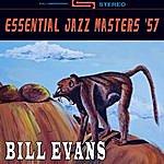 Bill Evans Essential Jazz Masters '57