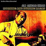 Ali Akbar Khan Morning And Evening Ragas - Single