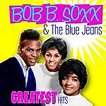 Bob B Soxx & The Blue Jeans Greatest Hits